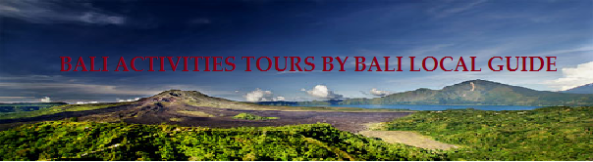 BALI LOCAL TOUR GUIDE